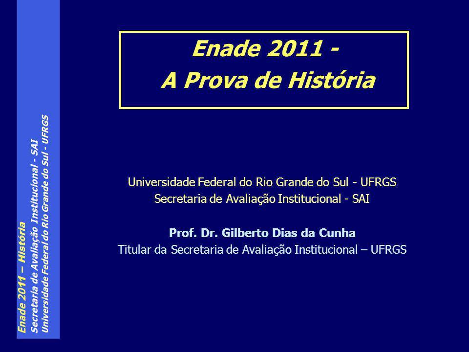 Enade 2011 - A Prova de História