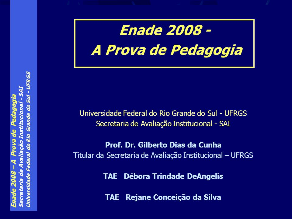 TAE Débora Trindade DeAngelis TAE Rejane Conceição da Silva