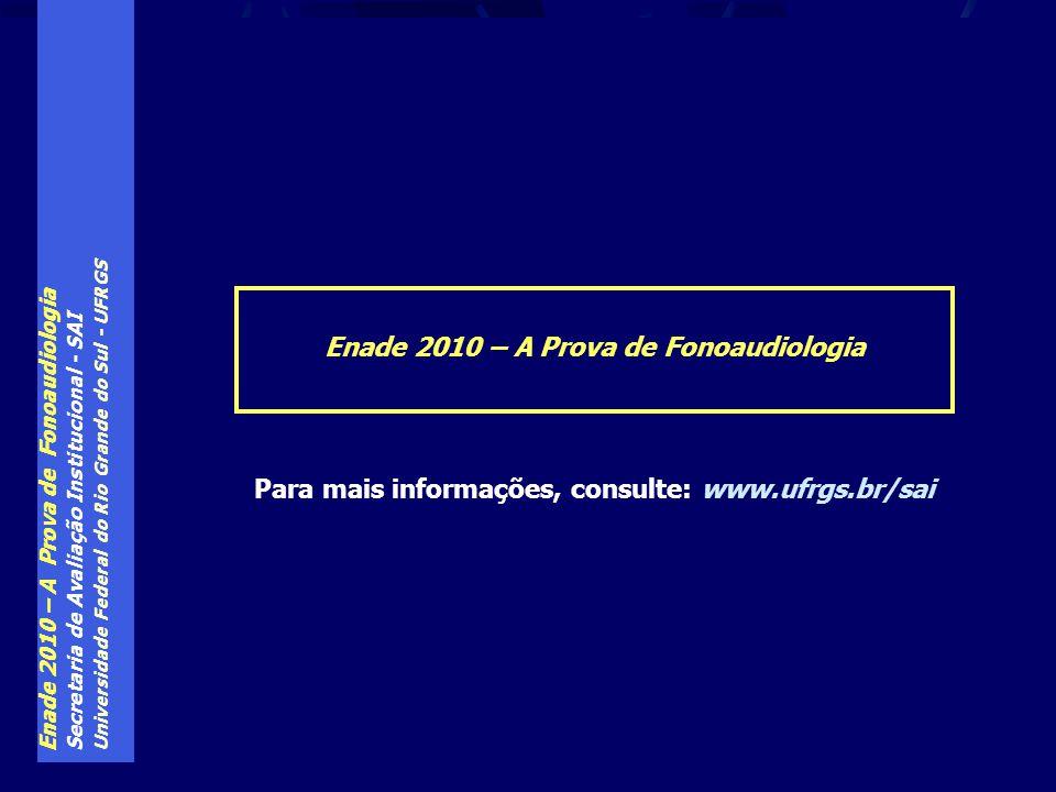 Enade 2010 – A Prova de Fonoaudiologia