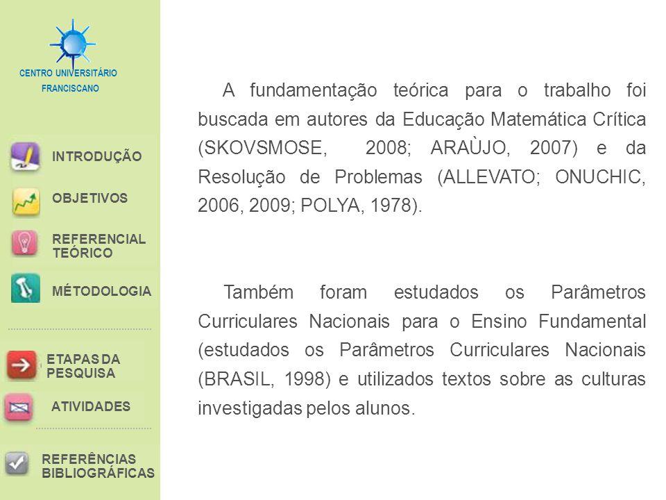 A fundamentação teórica para o trabalho foi buscada em autores da Educação Matemática Crítica (SKOVSMOSE, 2008; ARAÙJO, 2007) e da Resolução de Problemas (ALLEVATO; ONUCHIC, 2006, 2009; POLYA, 1978).