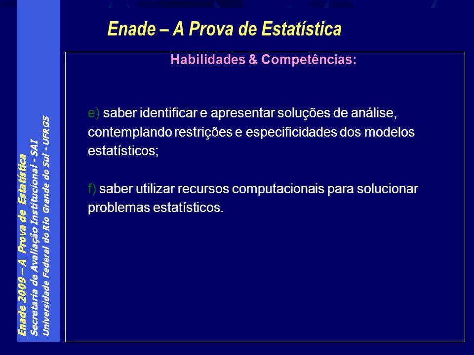 Enade – A Prova de Estatística Habilidades & Competências: