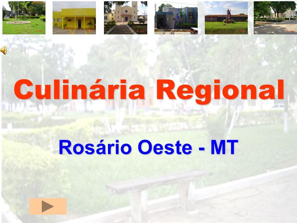 Culinária Regional Rosário Oeste - MT
