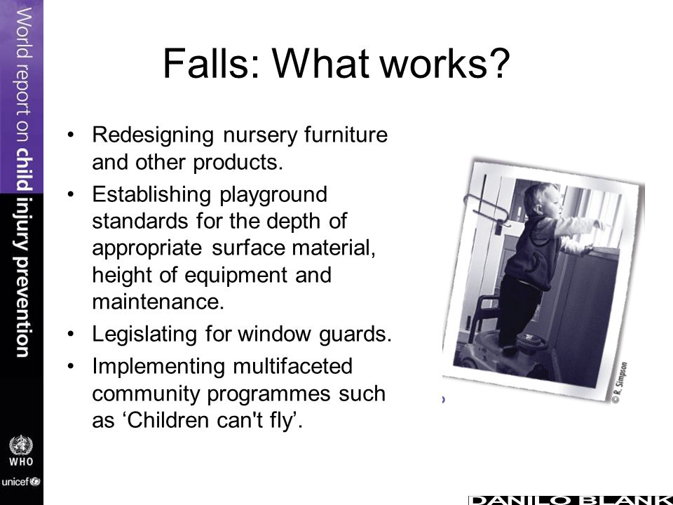Falls: What works Redesigning nursery furniture and other products.