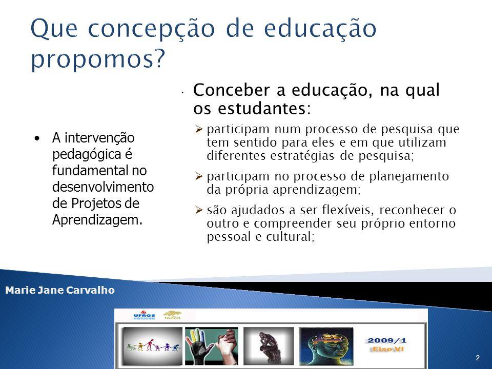 Que concepção de educação propomos
