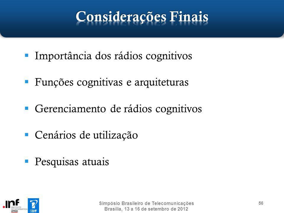 Considerações Finais Importância dos rádios cognitivos