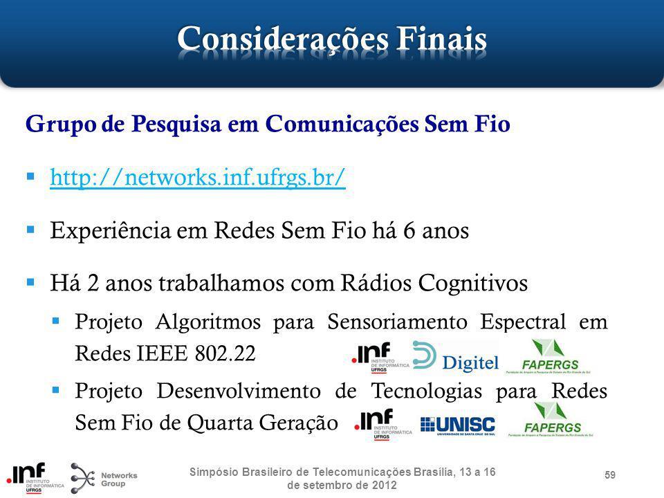 Considerações Finais Grupo de Pesquisa em Comunicações Sem Fio