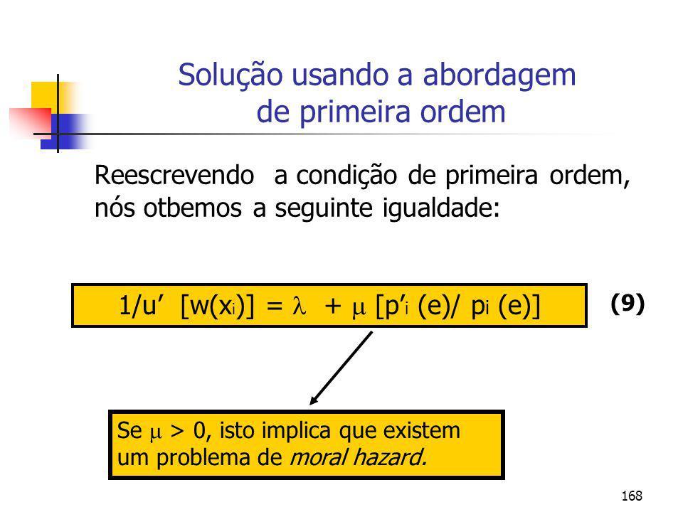 Solução usando a abordagem de primeira ordem