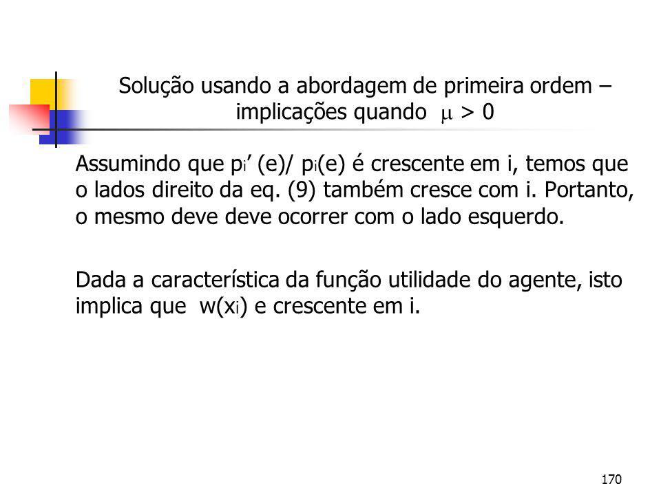 Solução usando a abordagem de primeira ordem – implicações quando  > 0