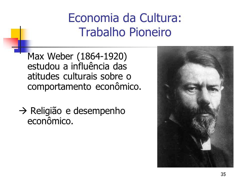 Economia da Cultura: Trabalho Pioneiro