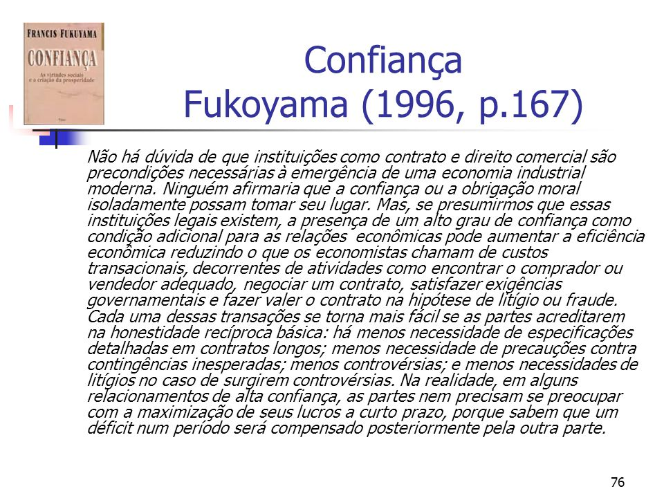 Confiança Fukoyama (1996, p.167)