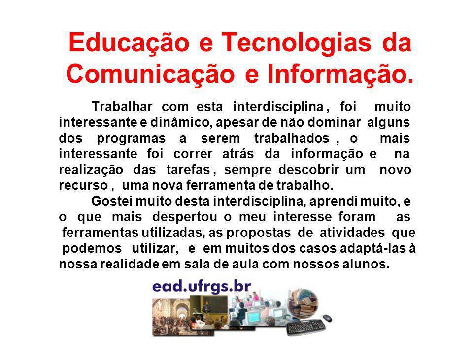 Educação e Tecnologias da Comunicação e Informação.