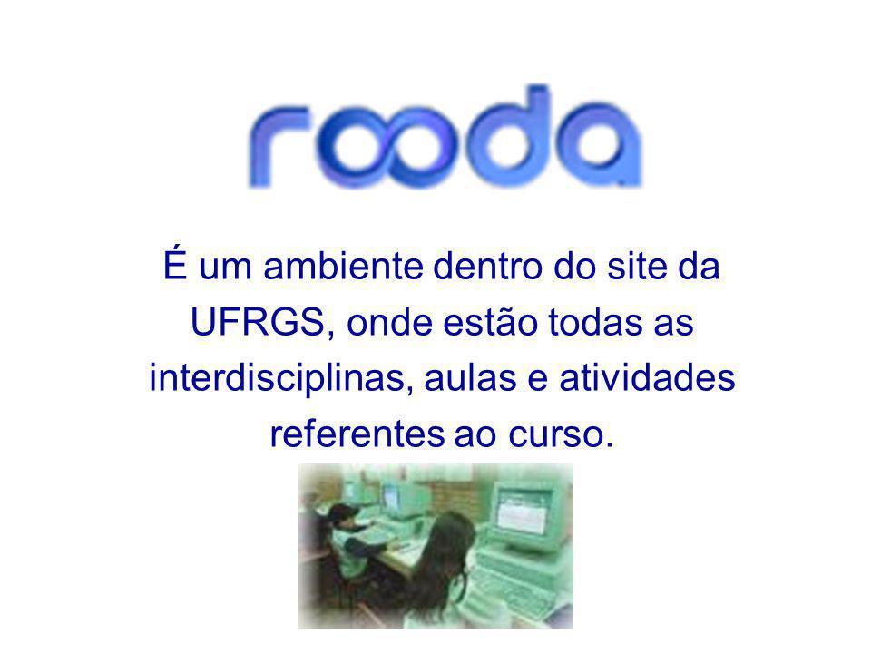 É um ambiente dentro do site da UFRGS, onde estão todas as