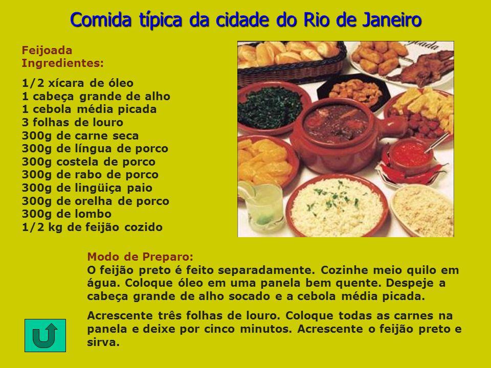 Comida típica da cidade do Rio de Janeiro