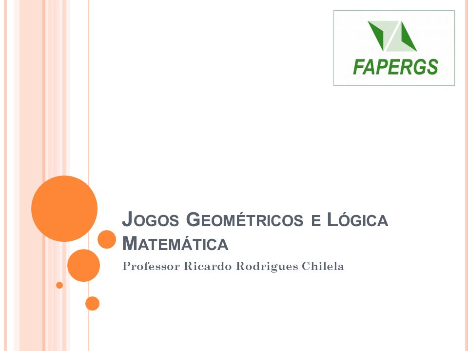 Jogos Geométricos e Lógica Matemática