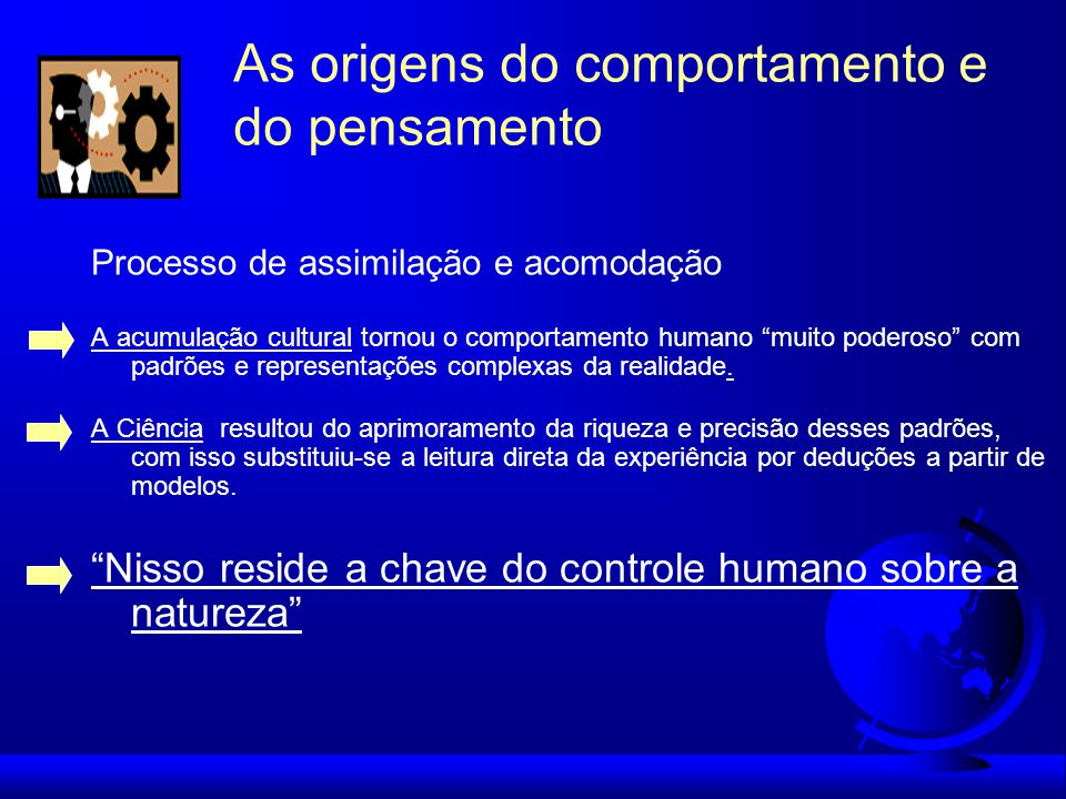 As origens do comportamento e do pensamento