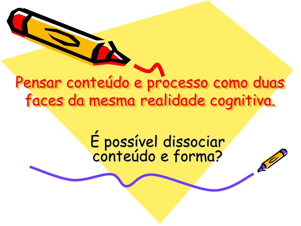 É possível dissociar conteúdo e forma