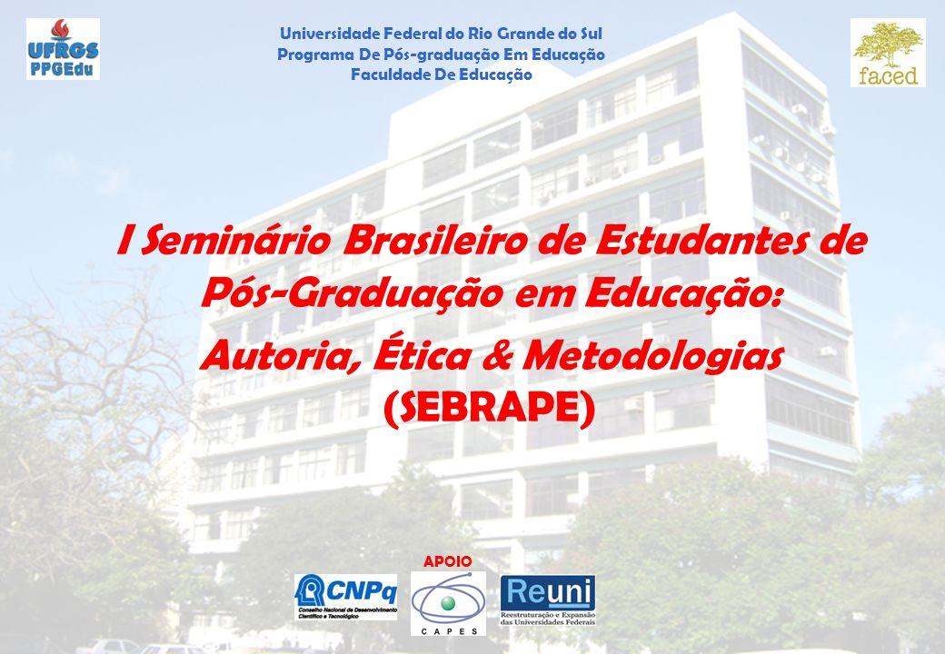 I Seminário Brasileiro de Estudantes de Pós-Graduação em Educação:
