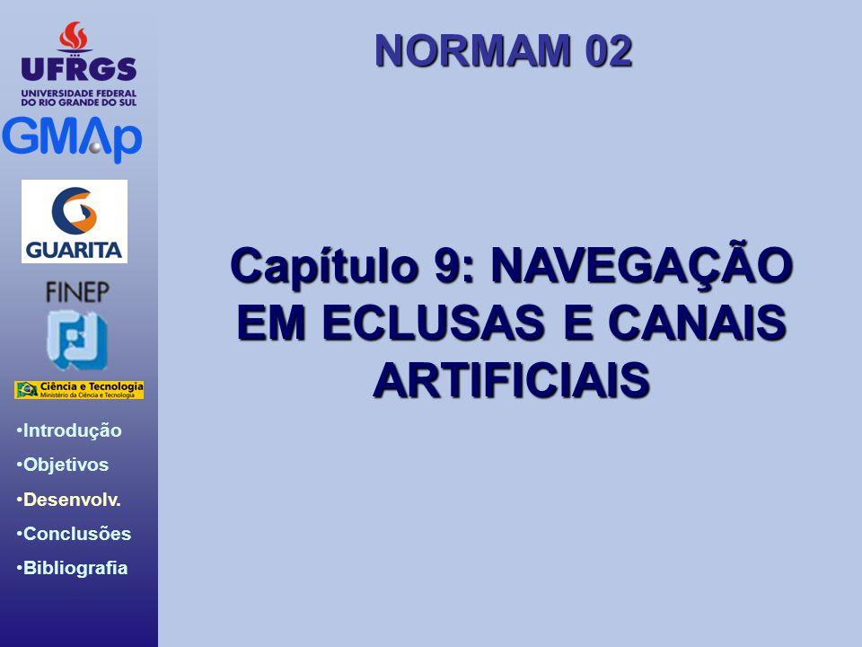 Capítulo 9: NAVEGAÇÃO EM ECLUSAS E CANAIS ARTIFICIAIS