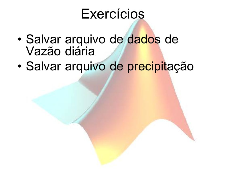 Exercícios Salvar arquivo de dados de Vazão diária