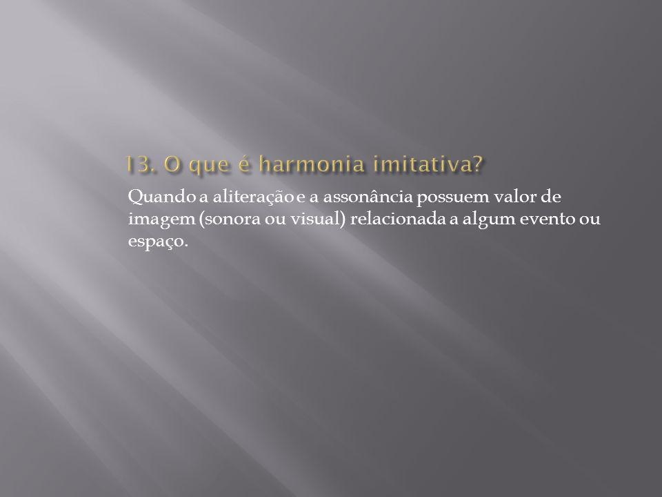 13. O que é harmonia imitativa