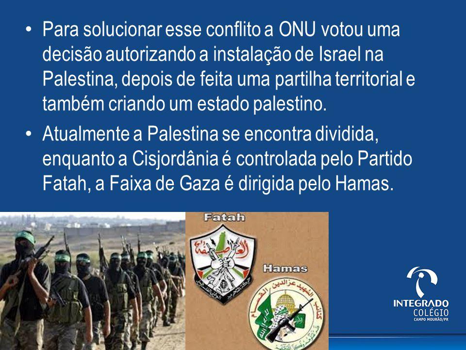 Para solucionar esse conflito a ONU votou uma decisão autorizando a instalação de Israel na Palestina, depois de feita uma partilha territorial e também criando um estado palestino.