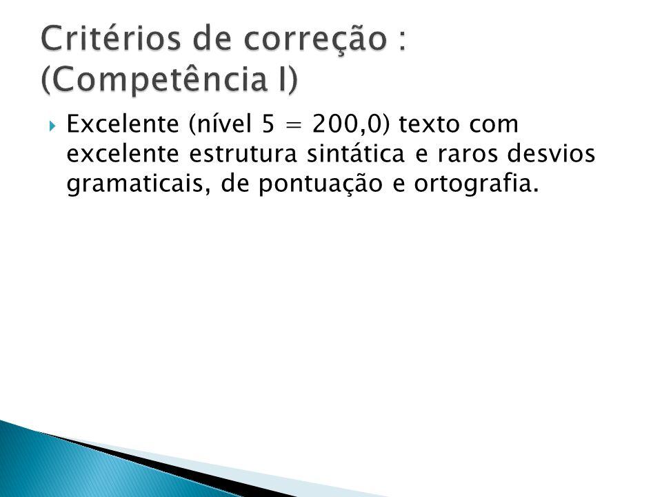 Critérios de correção : (Competência I)