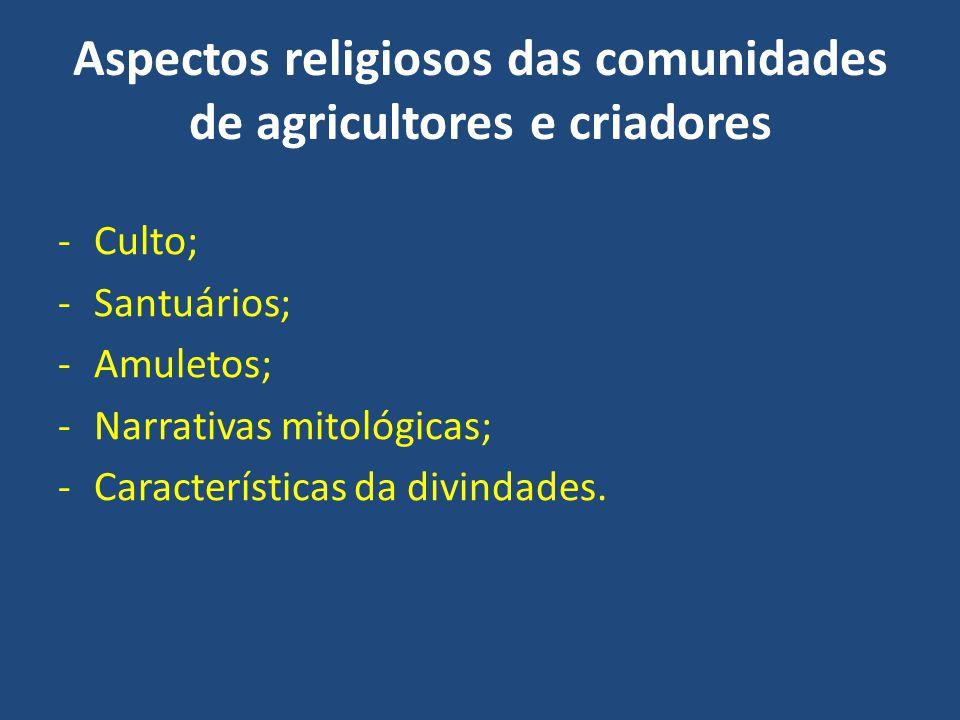 Aspectos religiosos das comunidades de agricultores e criadores