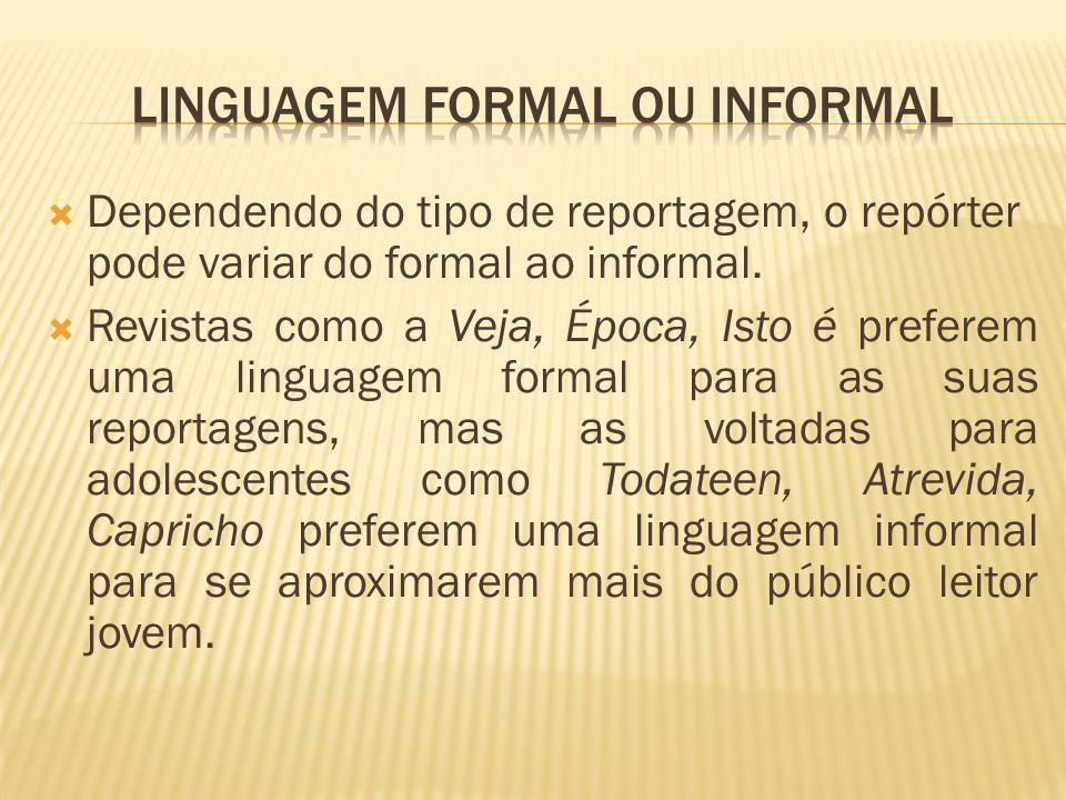 Linguagem formal ou informal