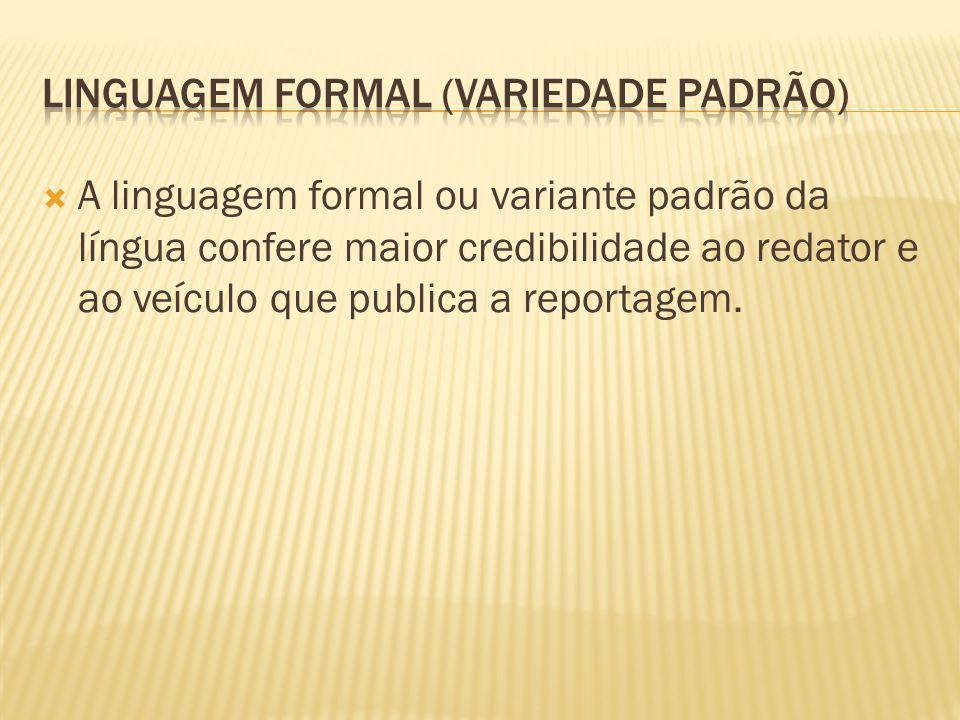Linguagem formal (Variedade padrão)