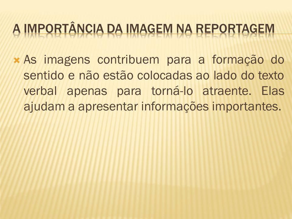 A importância da imagem na reportagem