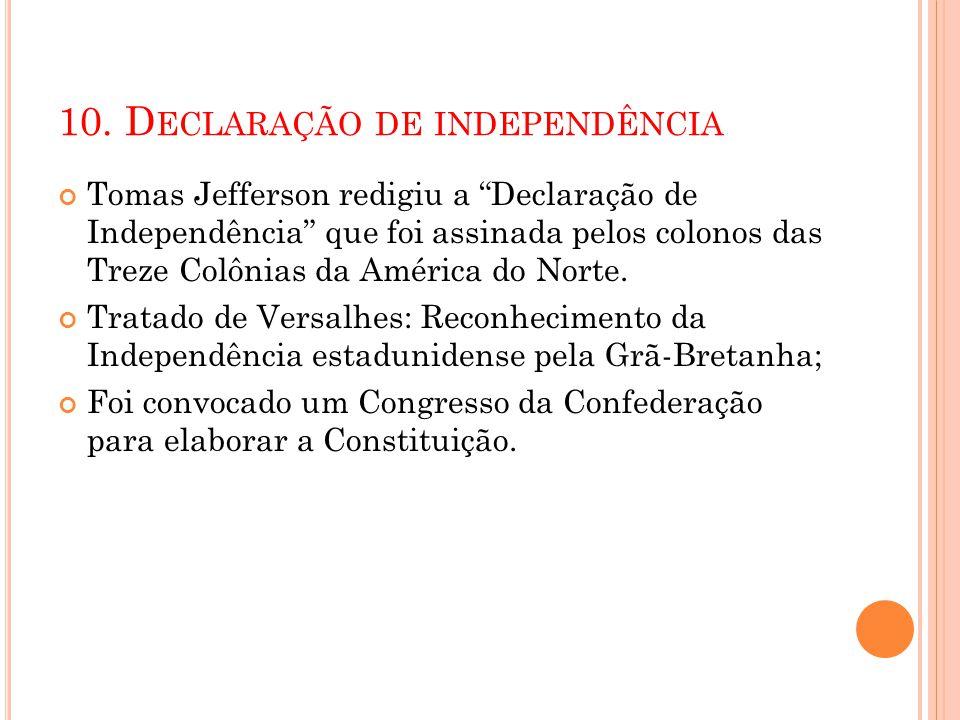 10. Declaração de independência