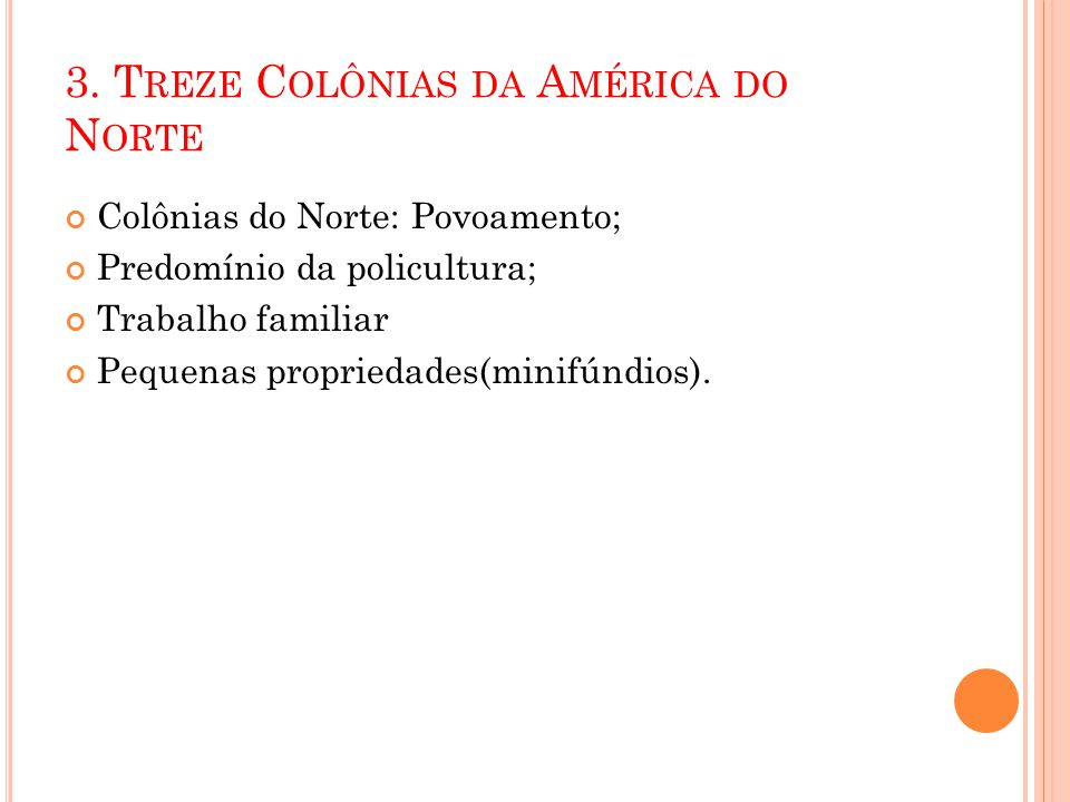 3. Treze Colônias da América do Norte