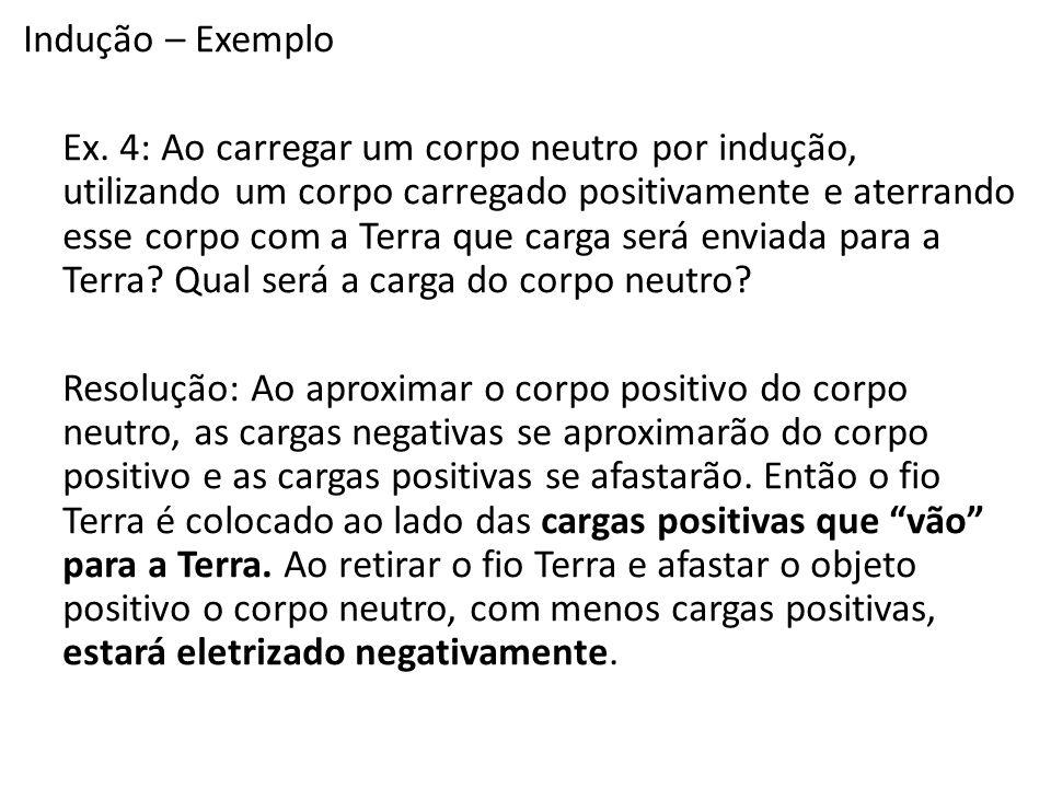 Indução – Exemplo Ex.