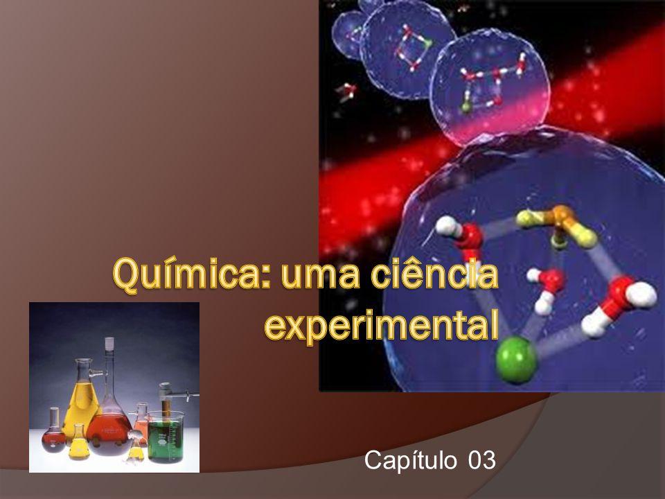 Química: uma ciência experimental