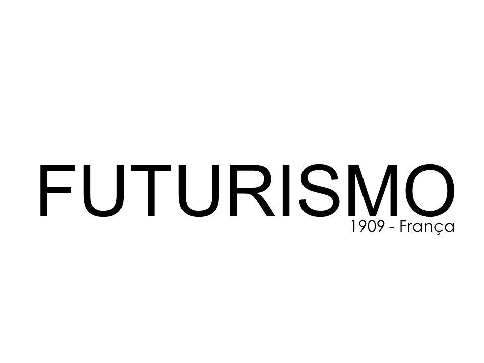 FUTURISMO 1909 - França