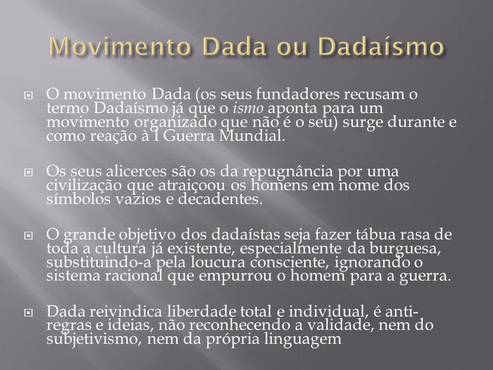 Movimento Dada ou Dadaísmo