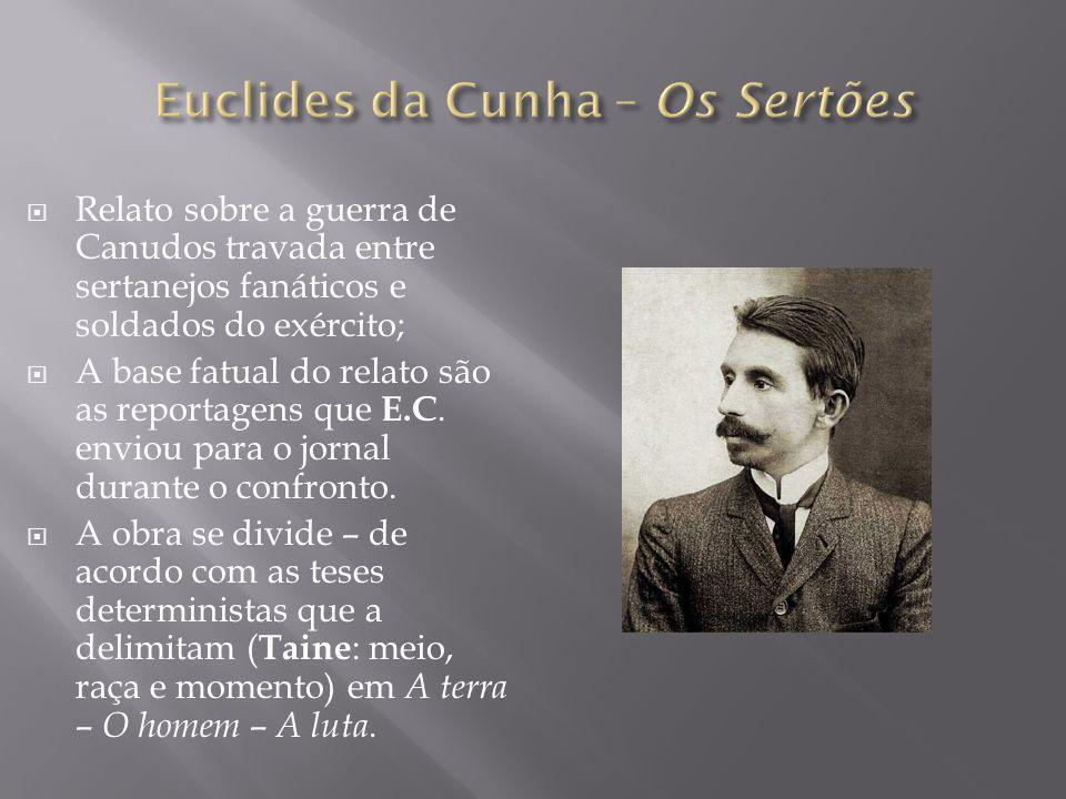 Euclides da Cunha – Os Sertões