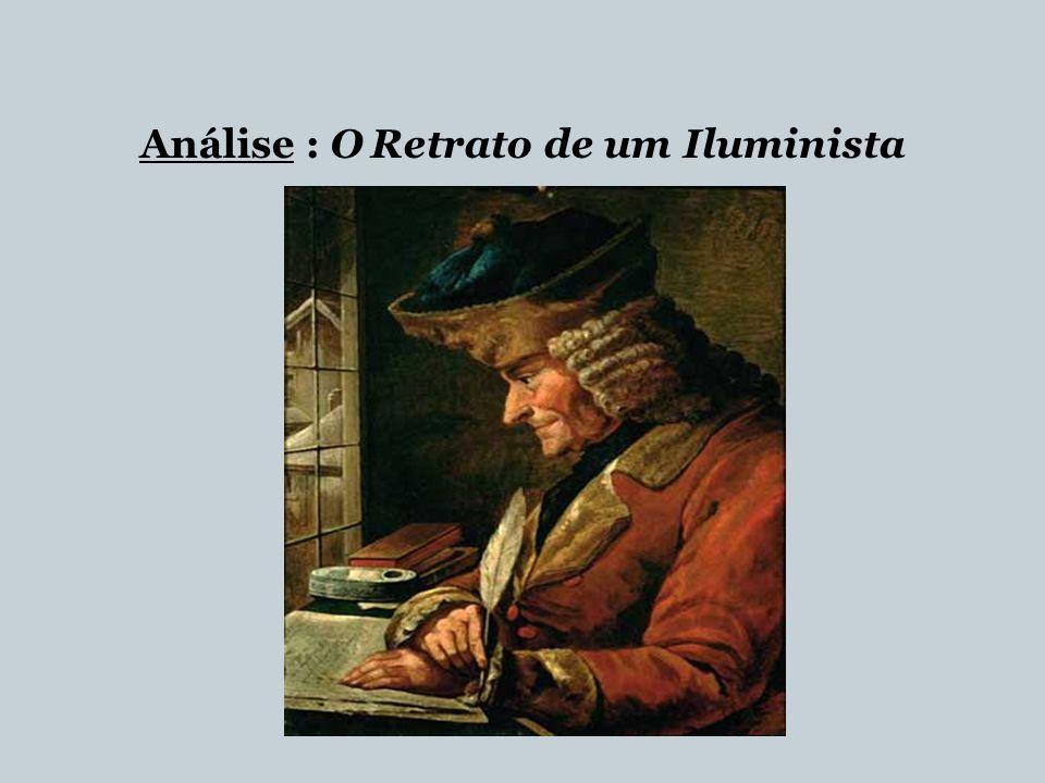 Análise : O Retrato de um Iluminista