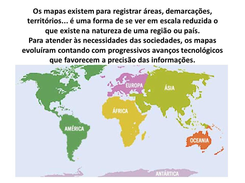 Os mapas existem para registrar áreas, demarcações, territórios