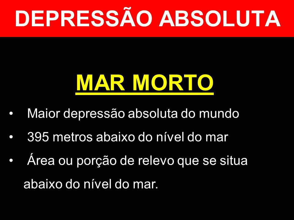 DEPRESSÃO ABSOLUTA MAR MORTO