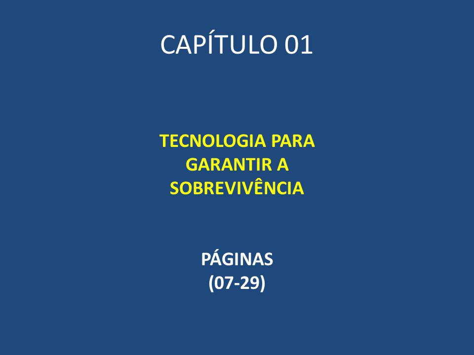 TECNOLOGIA PARA GARANTIR A SOBREVIVÊNCIA PÁGINAS (07-29)