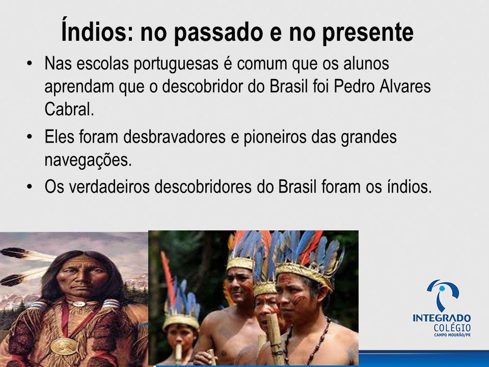 Índios: no passado e no presente