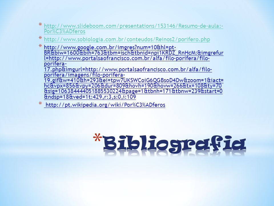 http://www.slideboom.com/presentations/153146/Resumo-de-aula:- Por%C3%ADferos