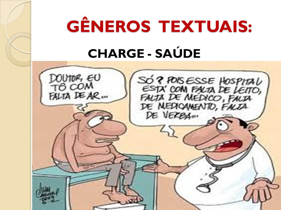 GÊNEROS TEXTUAIS: CHARGE - SAÚDE