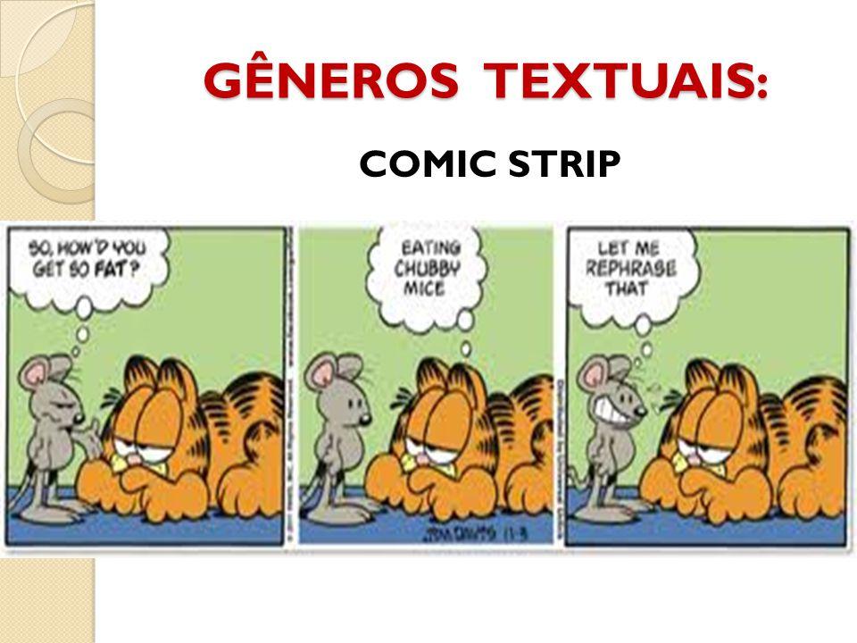 GÊNEROS TEXTUAIS: COMIC STRIP