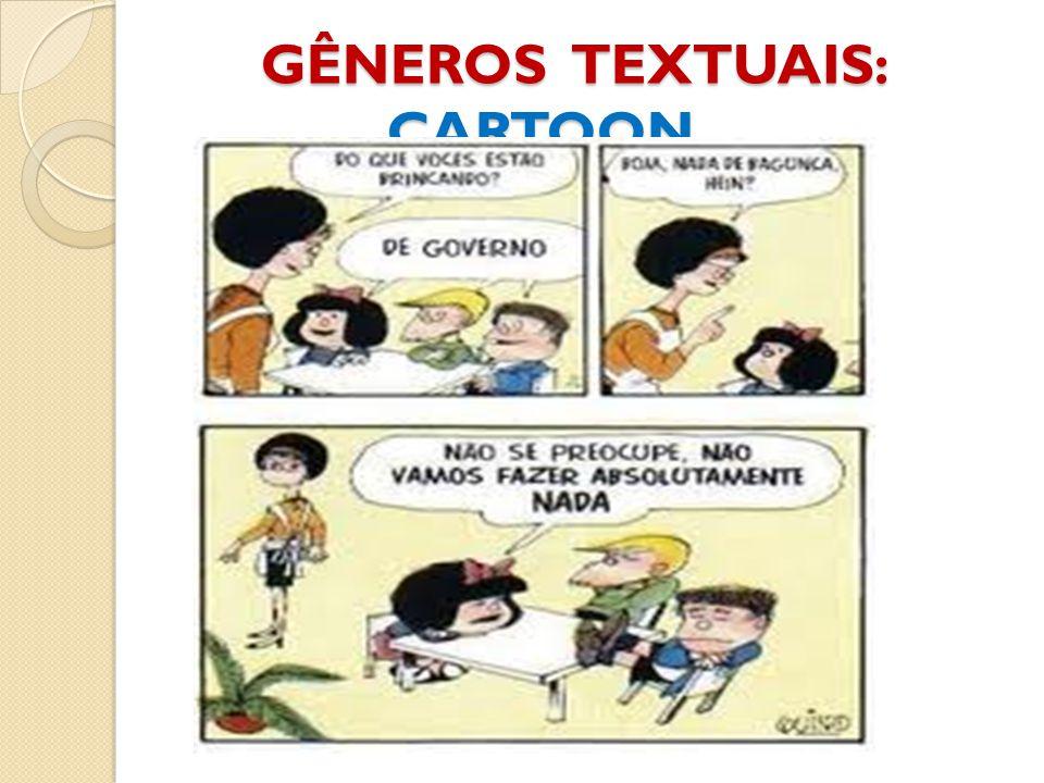 GÊNEROS TEXTUAIS: CARTOON