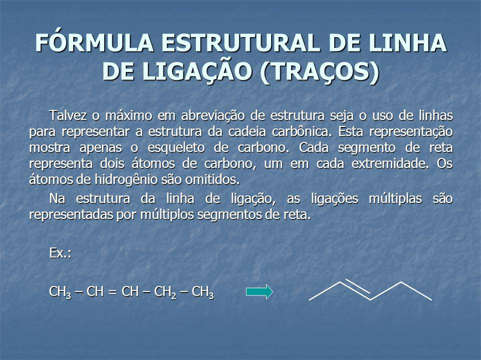 FÓRMULA ESTRUTURAL DE LINHA DE LIGAÇÃO (TRAÇOS)