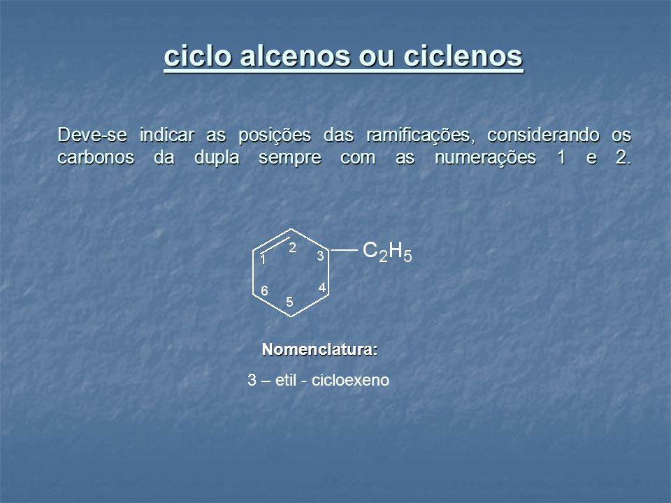 ciclo alcenos ou ciclenos