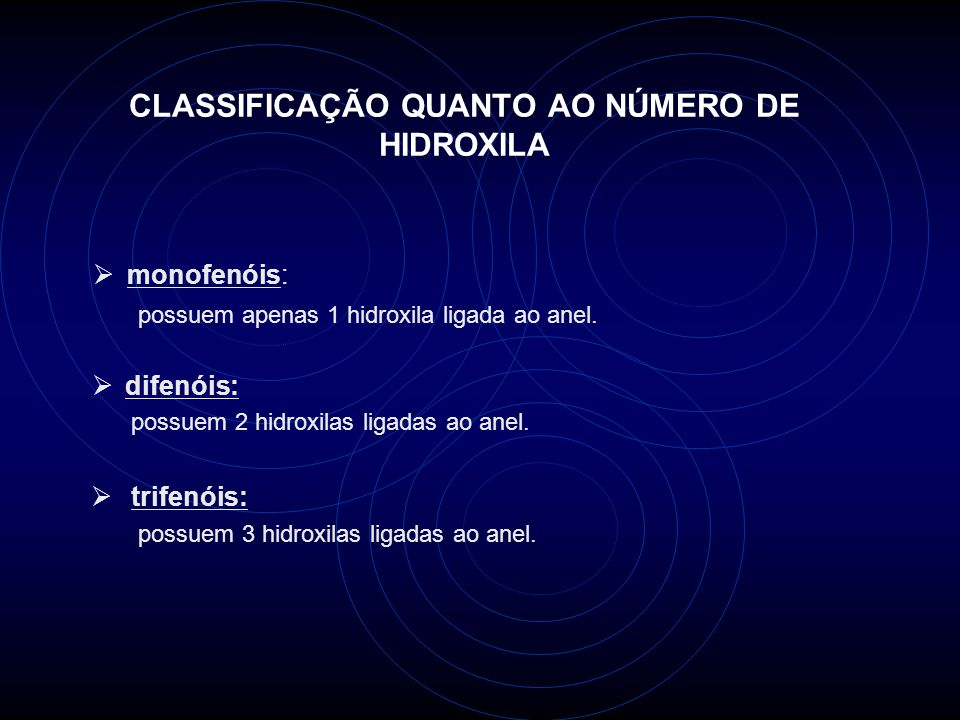 CLASSIFICAÇÃO QUANTO AO NÚMERO DE HIDROXILA