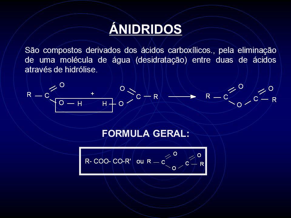 ÁNIDRIDOS FORMULA GERAL:
